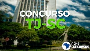 Concurso TJSC 2019/2020 para servidores terá FCC na banca