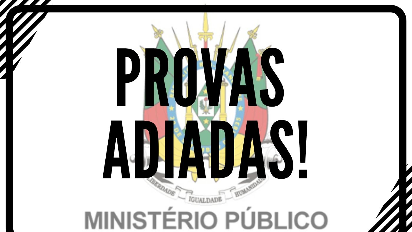 MP-RS adia provas do concurso para Promotor