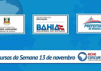 Concursos da semana 13/11: TJ-RS e SEE-BA lançam editais