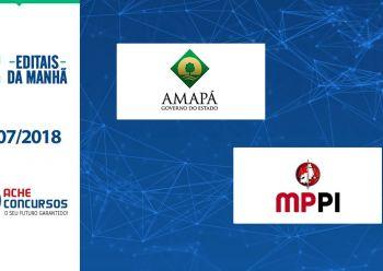 Governo do Amapá lança 4 editais; MP-PI abre concurso para técnico e analista