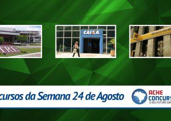 Concursos da semana - 24/08/2015 - TRE/SE, Caixa e BB