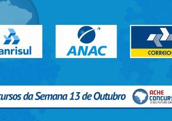 Concursos da semana - 13 de outubro - ANAC, Banrisul e Correios