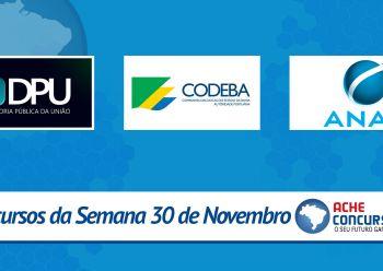 Novos concursos de dezembro, DPU e CODEBA
