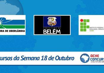 Concursos da semana: IFCE, Ubatuba-SP, Bel�m-PA e Uberl�ndia-MG