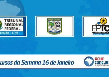 Força Nacional, EPTC - Porto Alegre e mais 20 concursos abrem inscrições