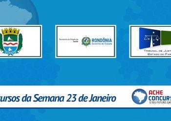 TJPR, SESAU-RO e Maceió-AL abrem inscrições nesta semana