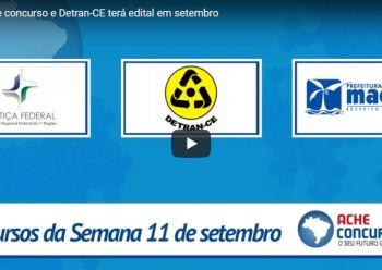 TRF-1 abre concurso e Detran-CE terá edital em setembro